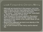look forward to christ s mercy