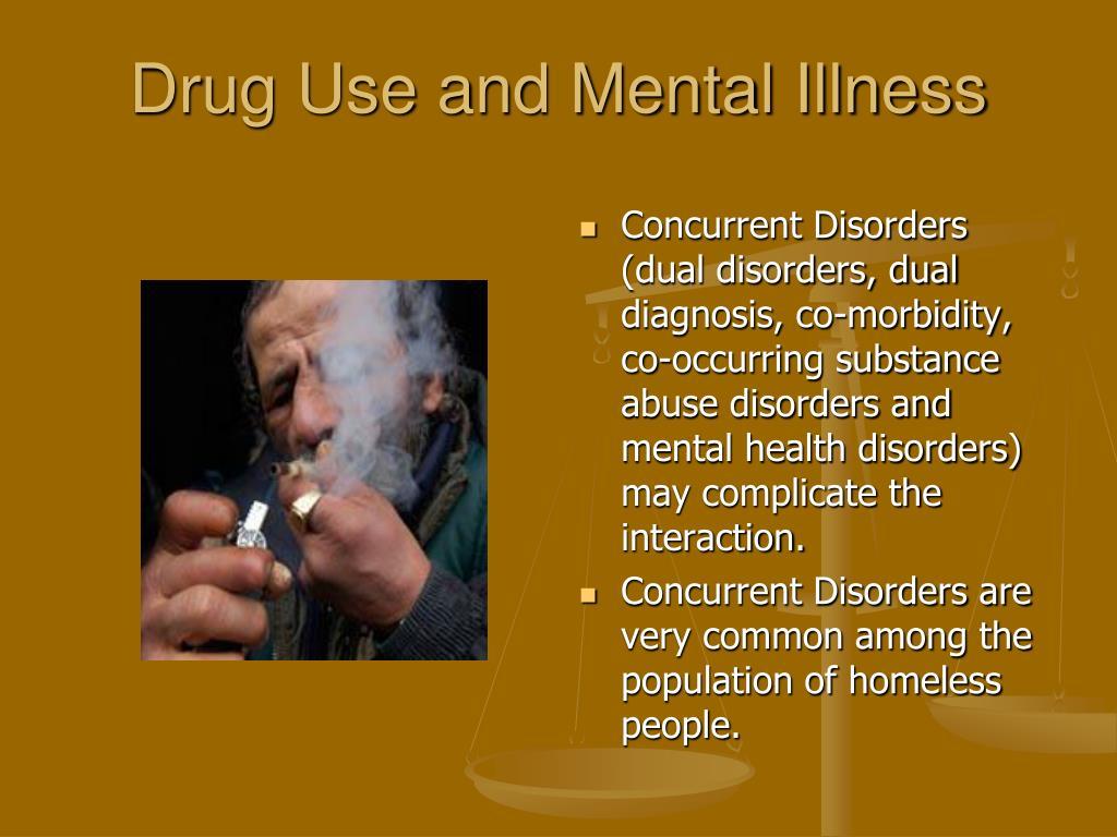 Drug Use and Mental Illness
