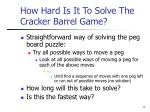 how hard is it to solve the cracker barrel game