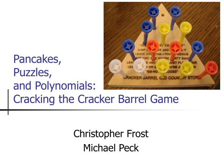 pancakes puzzles and polynomials cracking the cracker barrel game n.