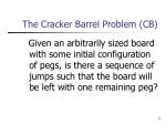 the cracker barrel problem cb