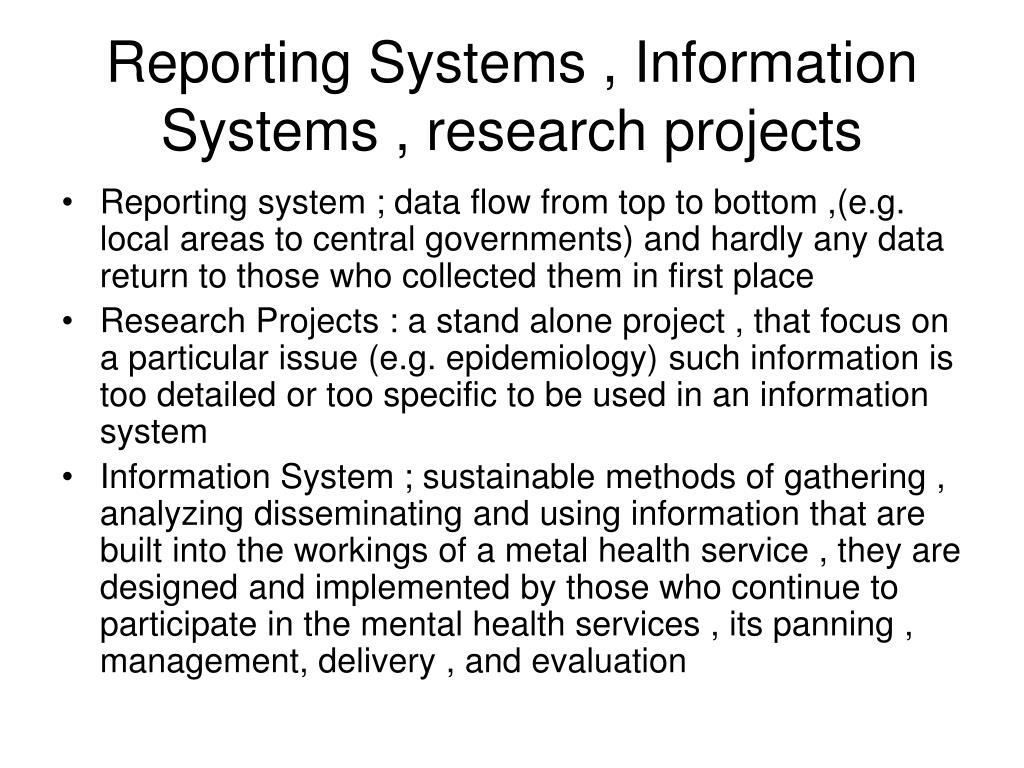 Reporting Systems , Information Systems , research projects