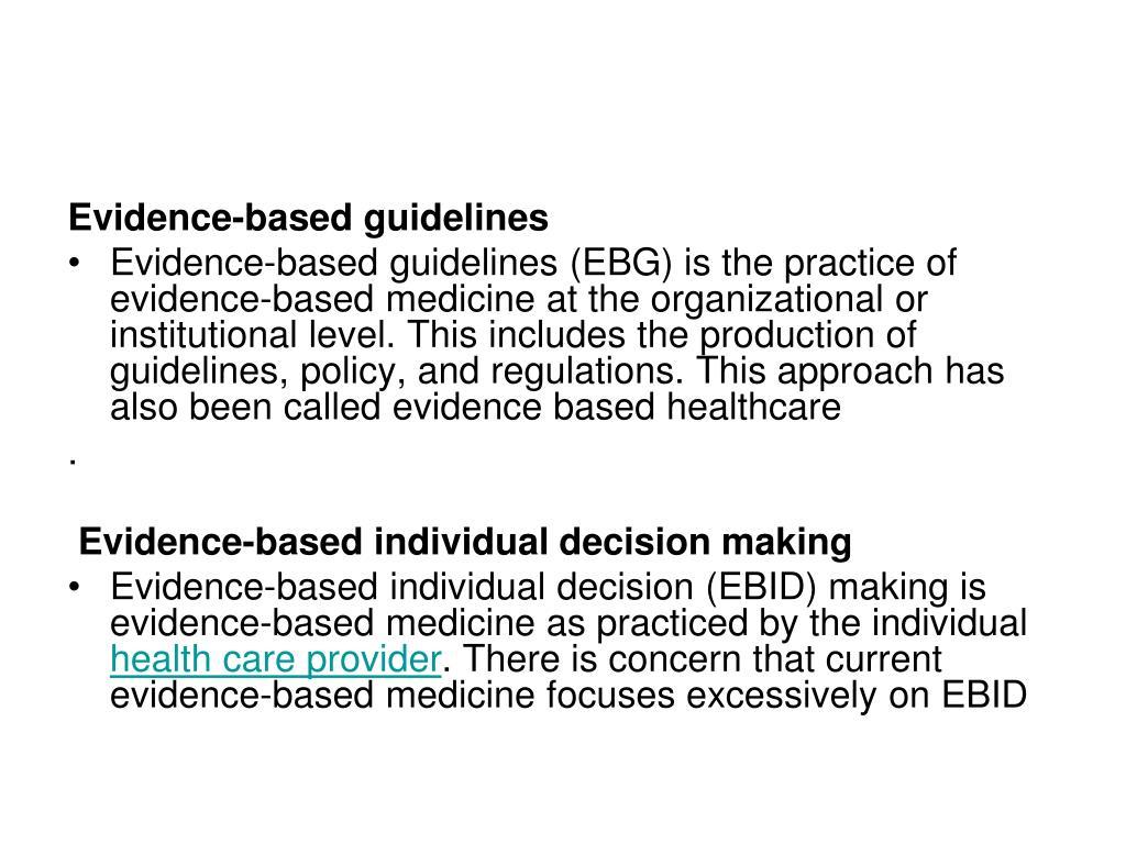 Evidence-based guidelines