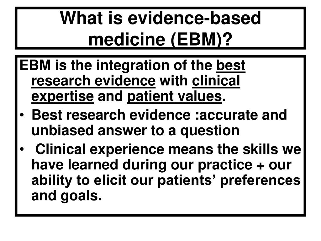 What is evidence-based medicine (EBM)?