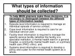 what types of information should be collected