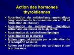 action des hormones thyro diennes
