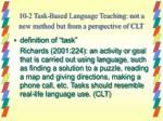 10 2 task based language teaching not a new method but from a perspective of clt