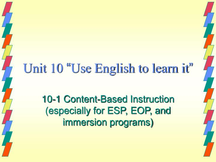 unit 10 use english to learn it n.