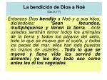la bendici n de dios a no gn 9 1 7