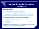 institut de radio oncologie la source3