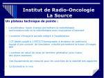 institut de radio oncologie la source5