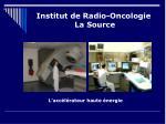 institut de radio oncologie la source6