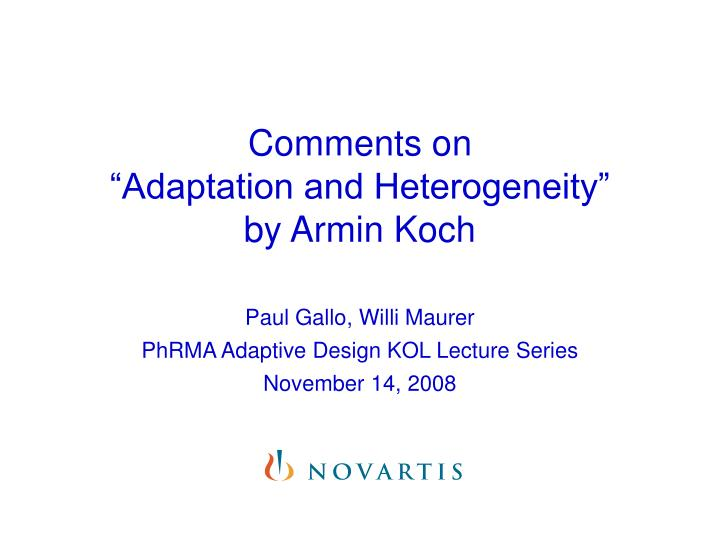 comments on adaptation and heterogeneity by armin koch n.