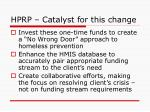 hprp catalyst for this change