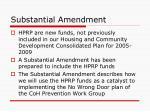 substantial amendment