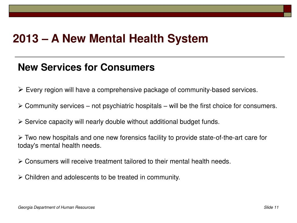 2013 – A New Mental Health System