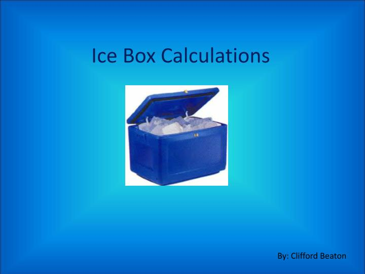 ice box calculations n.