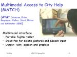 multimodal access to city help match