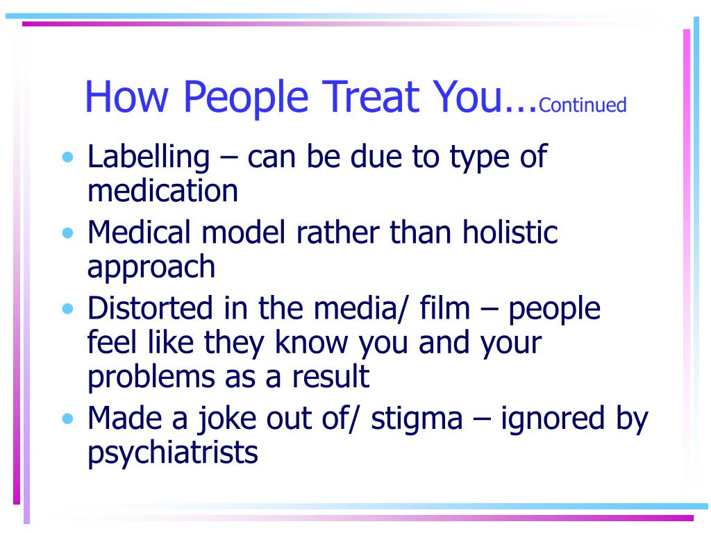 How People Treat You…