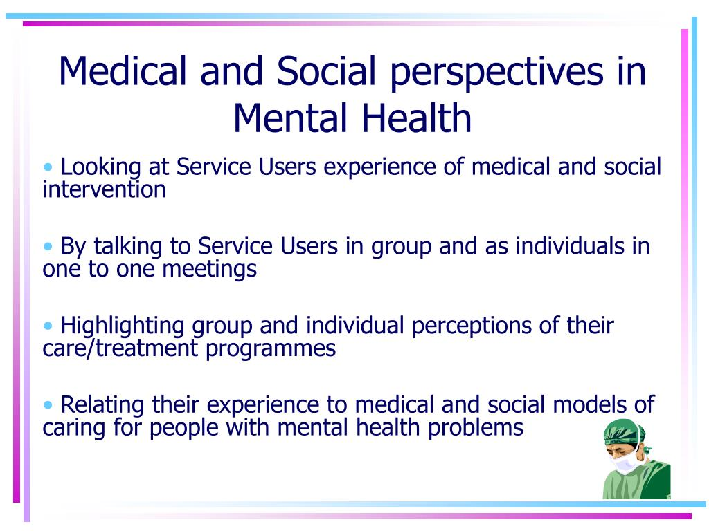 Medical and Social perspectives in Mental Health