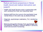 medical and social perspectives in mental health social and medical intervention and support