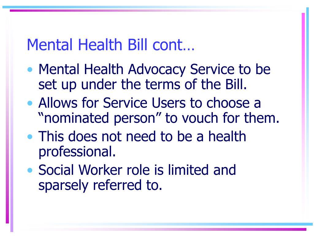 Mental Health Bill cont…