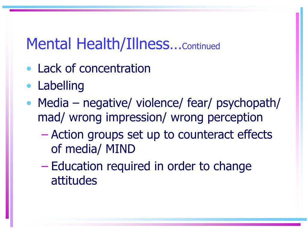Mental Health/Illness…