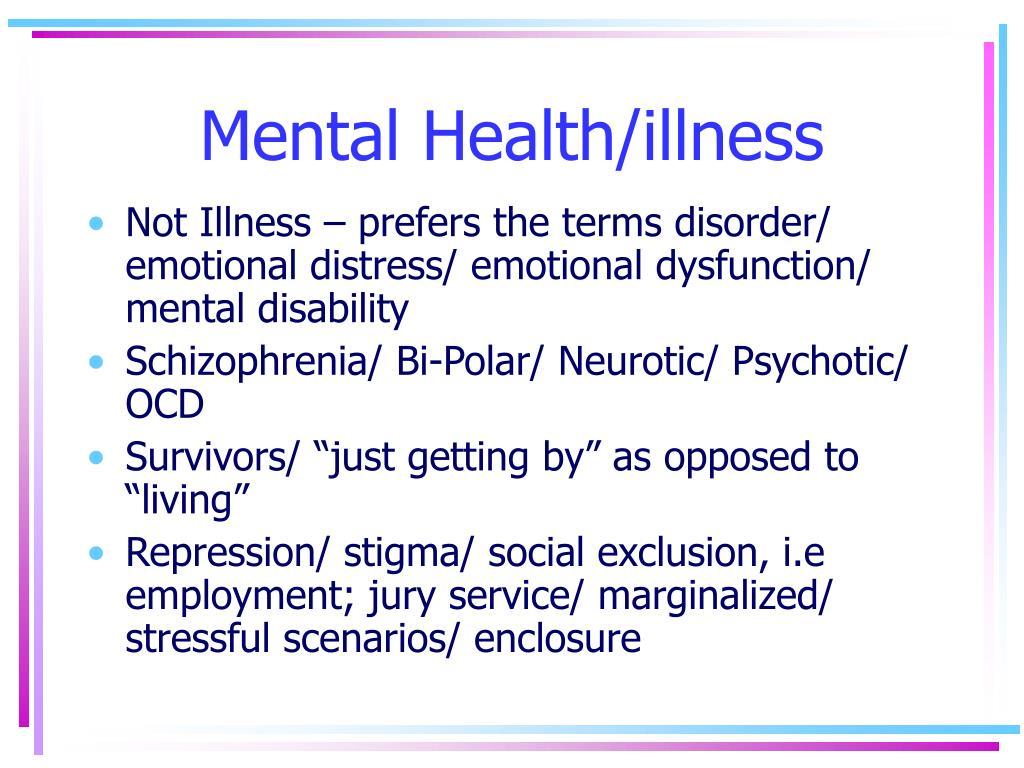 Mental Health/illness