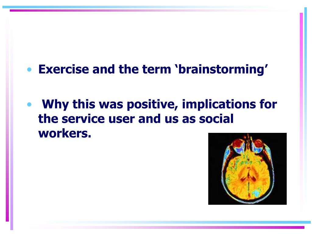 Exercise and the term 'brainstorming'