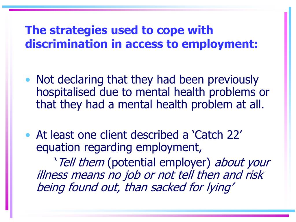 The strategies used to cope with discrimination in access to employment: