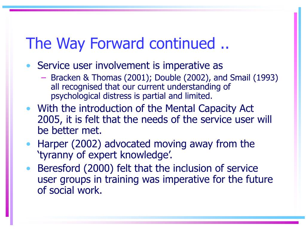 The Way Forward continued ..