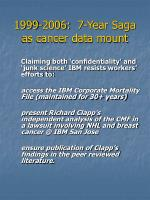 1999 2006 7 year saga as cancer data mount