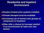 residential and inpatient environment