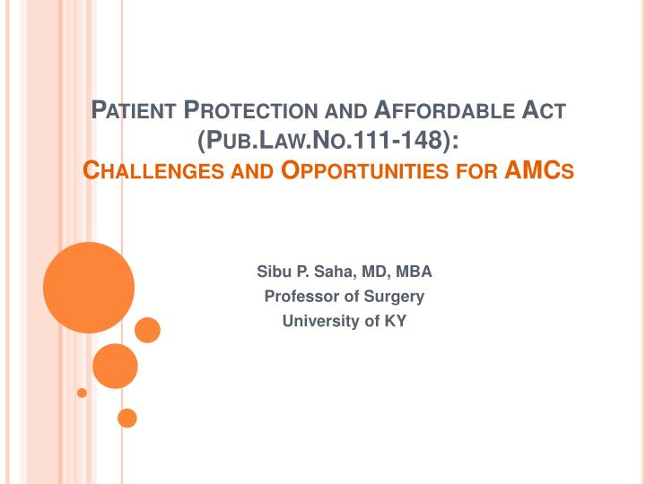 patient protection and affordable act pub law no 111 148 challenges and opportunities for amcs n.