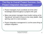 the key to overall project success good project integration management