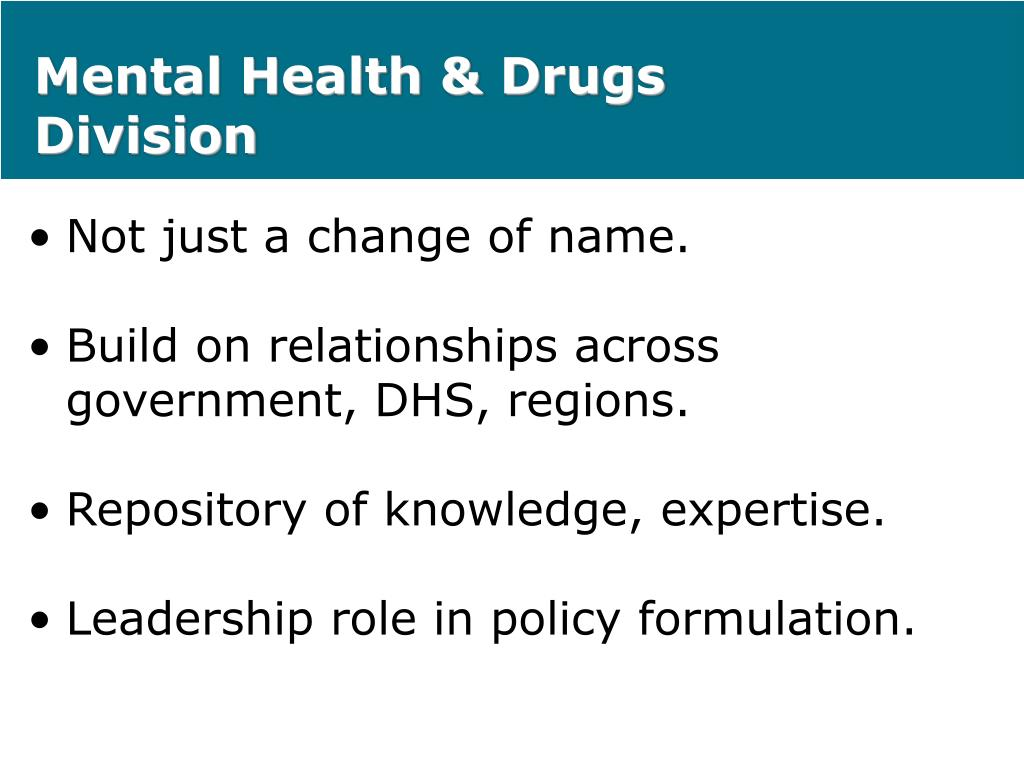 Mental Health & Drugs Division