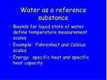 water as a reference substance