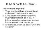 to be or not to be polar