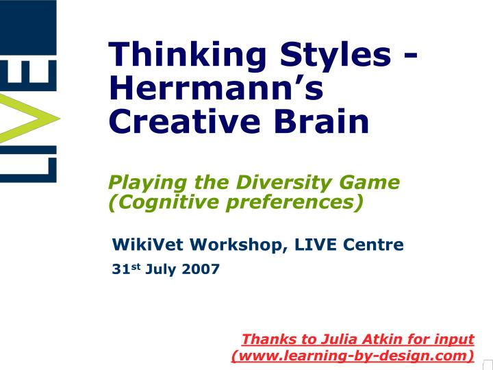 thinking styles herrmann s creative brain playing the diversity game cognitive preferences n.