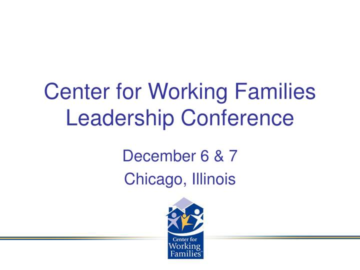 center for working families leadership conference n.