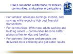 cwfs can make a difference for families communities and partner organizations