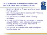 for an organization or network that has most cwf services available add on costs might include