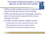 the center for working families is a new approach to help low income families