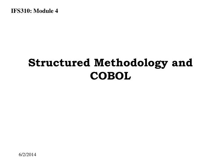 structured methodology and cobol n.