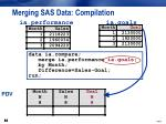 merging sas data compilation3