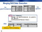 merging sas data execution