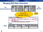 merging sas data execution1