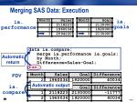 merging sas data execution10