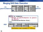 merging sas data execution11