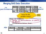 merging sas data execution12
